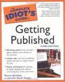 The Complete Idiot's Guide to Getting Published 3rd Ed