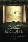 The Scrolls of Cridhe Volume 1 Highland Winds