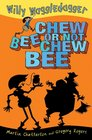 Chew Bee or Not Chew Bee