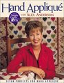 Hand Applique With Alex Anderson: Seven Projects for Hand Applique