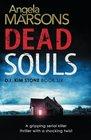 Dead Souls (D.I. Kim Stone, Bk 6)