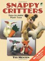 Snappy Critters Easy-to-Make Plush Toys