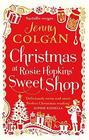 Christmas at Rosie Hopkins' Sweetshop (Rosie Hopkins' Sweet Shop, Bk 2)