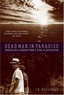 Dead Man in Paradise Unraveling a Murder from a Time of Revolution