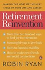 Retirement Reinvention Make Your Next Act Your Best Act