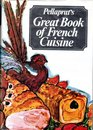 Pellaprat's Great book of French cuisine