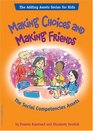 Making Choices And Making Friends The Social Competencies Assets