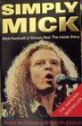 Simply Mick Mick Hucknall of Simply Red - The Inside Story