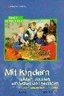 Mit Kindern spielen staunen entdecken und gestalten 2 Bde Bd2 Von M bis Z