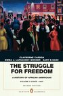 The Struggle for Freedom A History of African Americans Concise Edition Volume 2