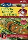 Mr Food's Diabetic Dinners in a Dash