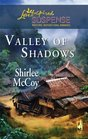Valley of Shadows (Lakeview, Bk 5) (Love Inspired Suspense, No 61)