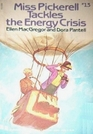 Miss Pickerell Tackles the Energy Crisis