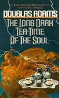 The Long Dark Tea-Time of the Soul (Dirk Gently, Bk 2)