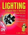 Lighting for Digital Video  Television Second Edition