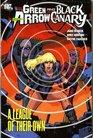 Green Arrow / Black Canary Vol 3 League of Their Own