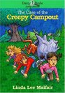 The Case of the Creepy Campout