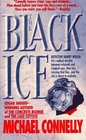 The Black Ice (Harry Bosch, Bk 2)