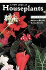 A New Look at Houseplants (Bbg Gardening Guides)