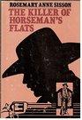 The killer of Horseman's Flats