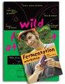 Wild Fermentation and Fermentation Workshop with Sandor Ellix Katz Set