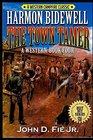 Harmon Bidewell The Town Tamer A Western Adventure
