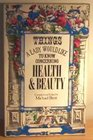 Things a lady would like to know concerning health and beauty