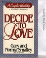 Decide to Love/Students Manual