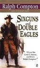 Sixguns and Double Eagles (Border Empire, Bk 2)