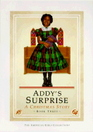 Addy's Surprise A Christmas Story AG Book #3