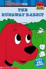 The Runaway Rabbit (Clifford the Big Red Dog) (Big Red Reader)