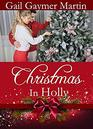 Christmas in Holly Sweet Contemporary Christmas romance