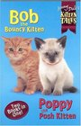 Bob and Poppy Kitten Tales Bind-up