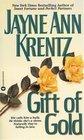 Gift of Gold (Gift, Bk 1)