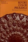 Before Color Prejudice  The Ancient View of Blacks