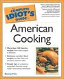 The Complete Idiot's Guide to American Cooking