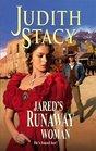 Jared's Runaway Woman (Harlequin Historical, No 801)