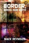 Border Breed nor Birth