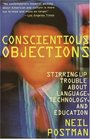 Conscientious Objections : Stirring Up Trouble About Language, Technology and Education