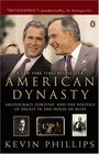 American Dynasty Aristocracy Fortune and the Politics of Deceit in the House of Bush