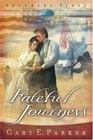 Fateful Journey