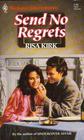 Send No Regrets (Harlequin Superromance, No 441)