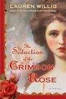 The Seduction of the Crimson Rose (Pink Carnation, Bk 4)