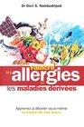 Vaincre Les Allergies Et Les Maladies Derivees/Say Goodbye to Illness