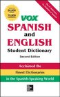 VOX Spanish and English Student Dictionary Hardcover 2nd Edition