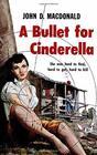 A Bullet for Cinderella