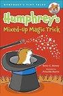 Humphrey's MixedUp Magic Trick