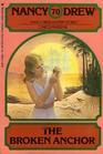 Broken Anchor (Nancy Drew, No 70)