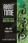 About Time 2: The Unauthorized Guide to Doctor Who (Seasons 4 to 6) (About Time)