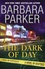 The Dark of Day (C. J. Dunn, Bk 1)